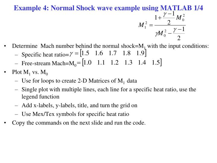 Example 4: Normal Shock wave example using MATLAB 1/4