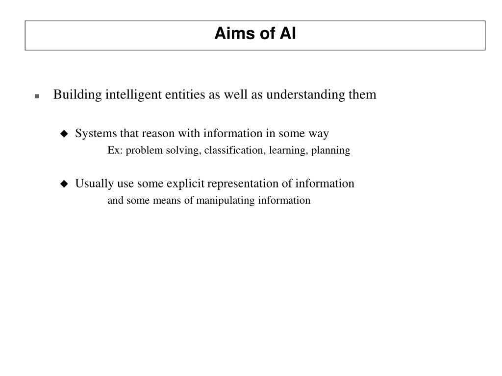 Aims of AI