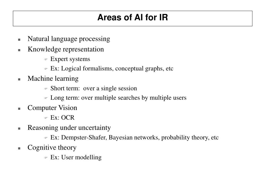 Areas of AI for IR