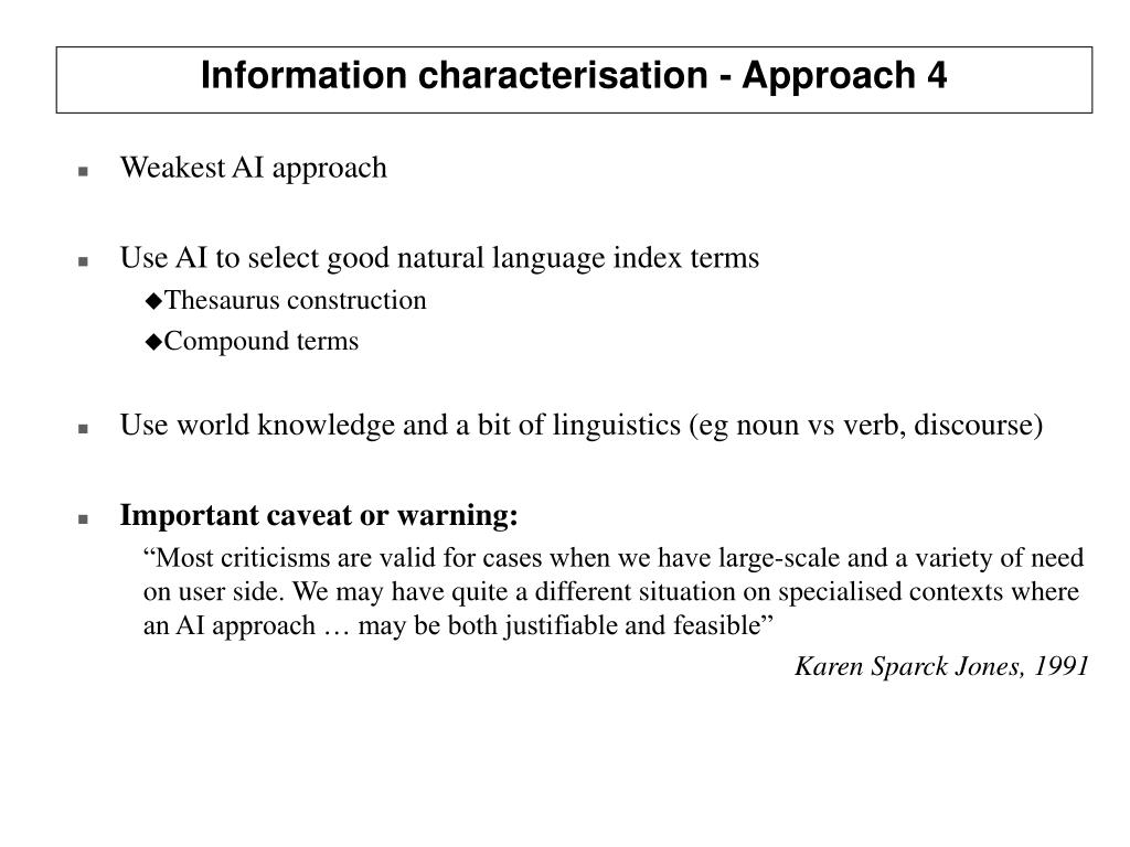 Information characterisation - Approach 4