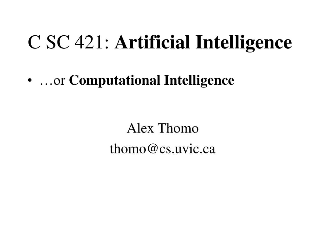 c sc 421 artificial intelligence