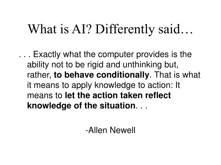 What is ai differently said
