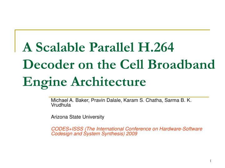 A scalable parallel h 264 decoder on the cell broadband engine architecture