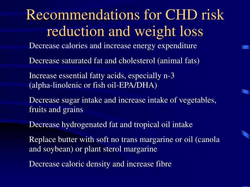 Recommendations for CHD risk reduction and weight loss