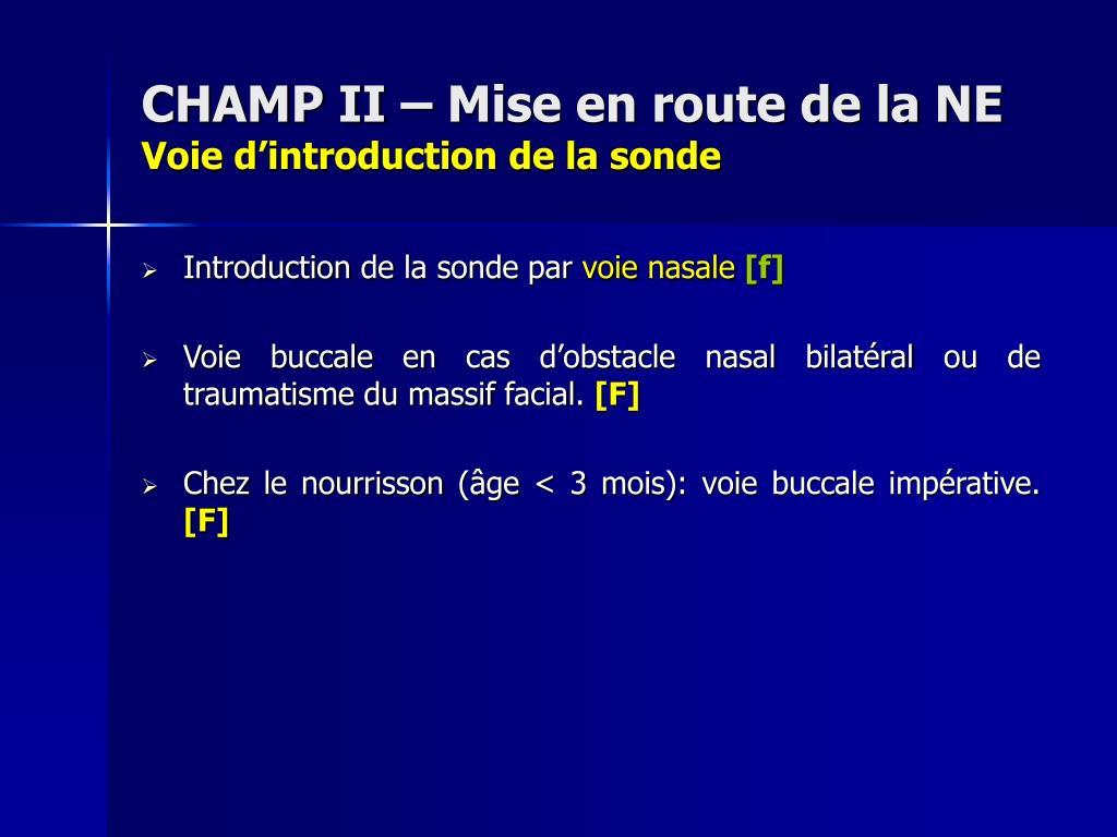 CHAMP II – Mise en route de la NE