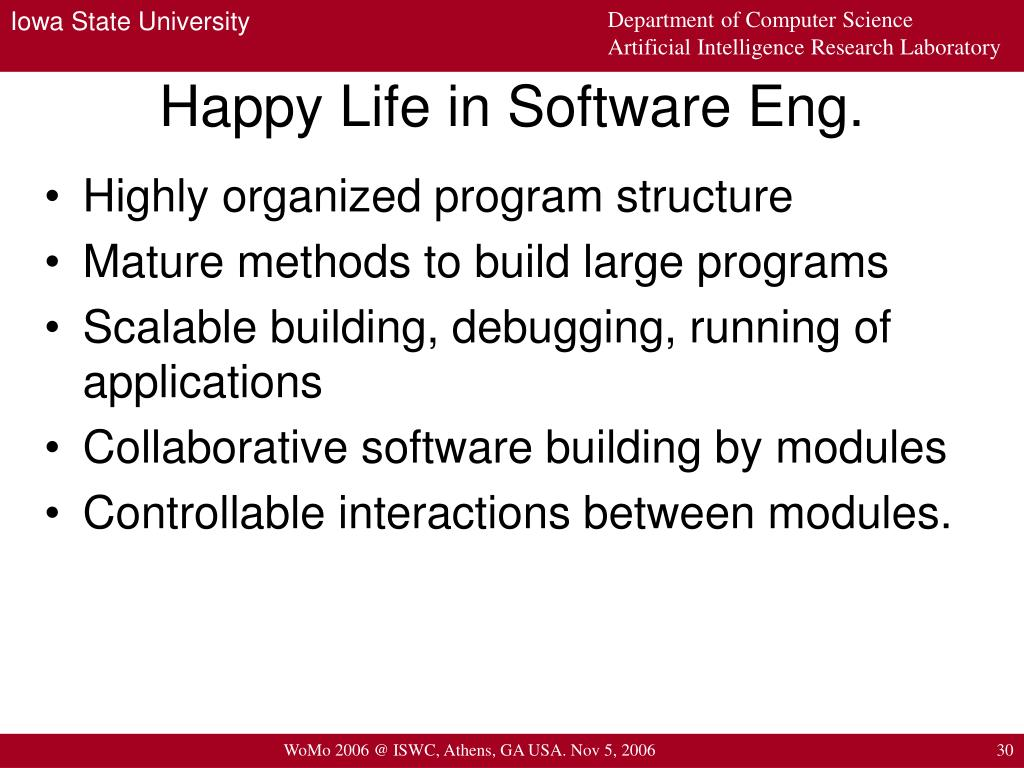 Happy Life in Software Eng.