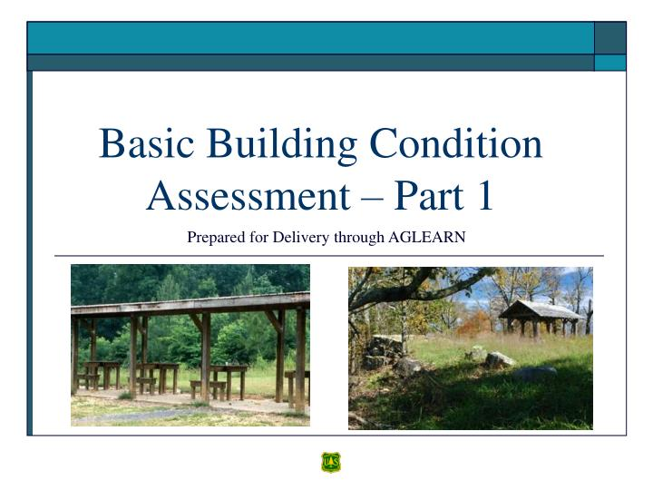 Basic building condition assessment part 1