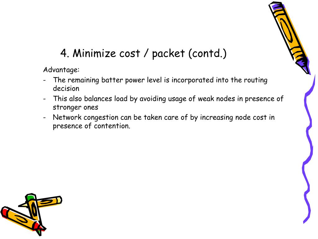 4. Minimize cost / packet (contd.)