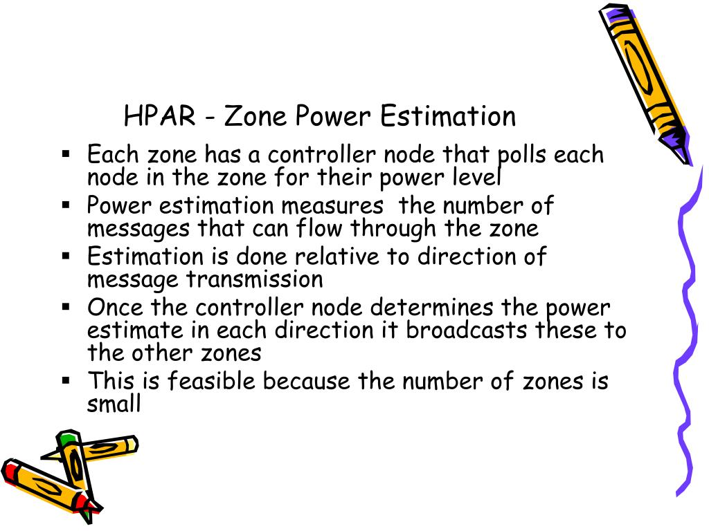 HPAR - Zone Power Estimation