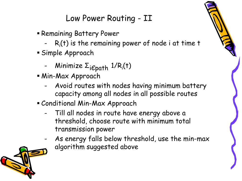 Low Power Routing - II