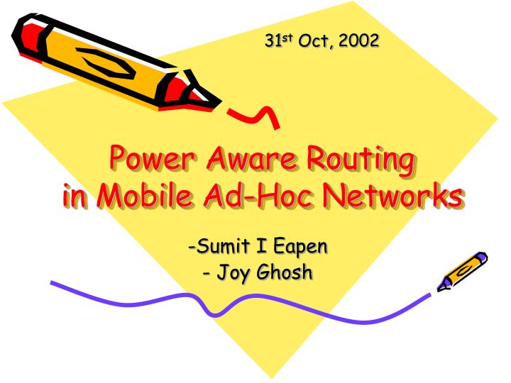 Power aware routing in mobile ad hoc networks l.jpg