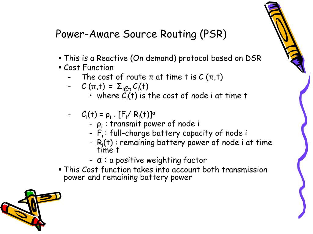 Power-Aware Source Routing (PSR)