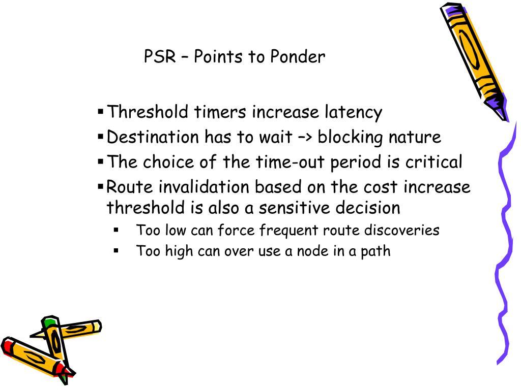 PSR – Points to Ponder