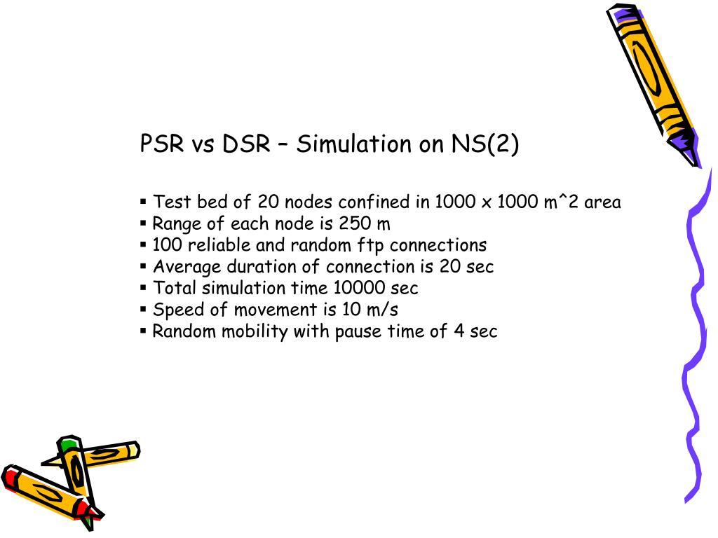 PSR vs DSR – Simulation on NS(2)
