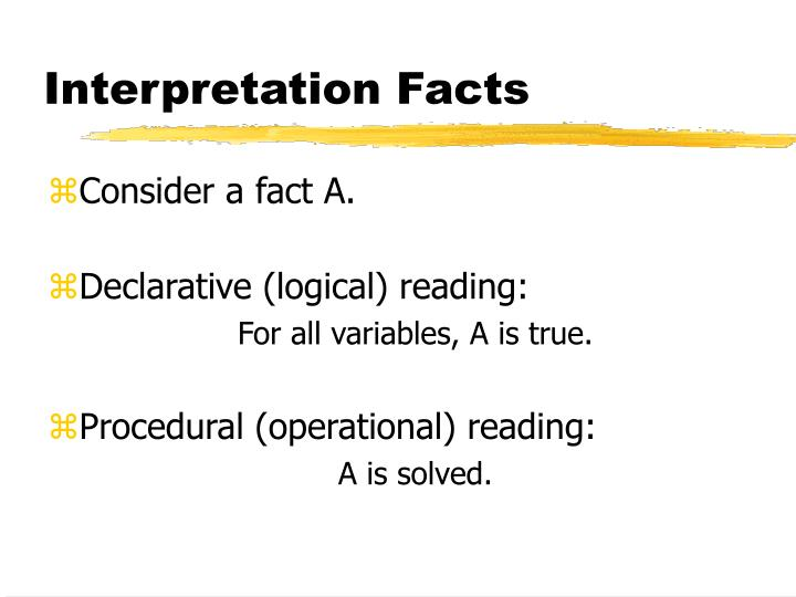 Interpretation Facts