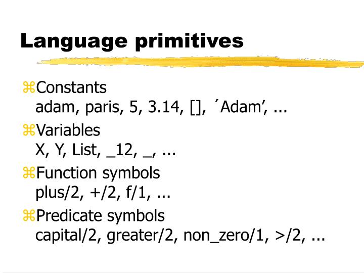 Language primitives