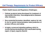 cell therapy requirements for product efficacy