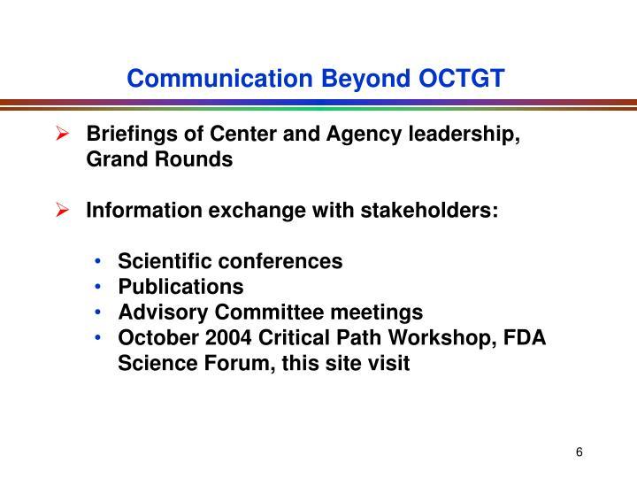 Communication Beyond OCTGT