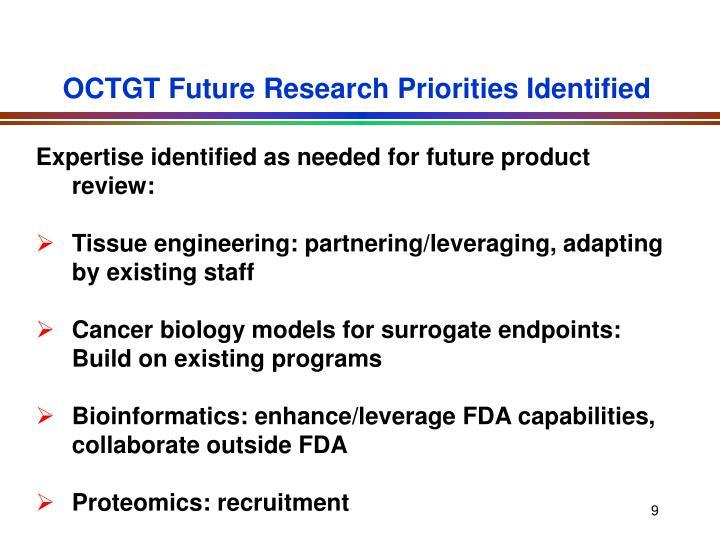 OCTGT Future Research Priorities Identified