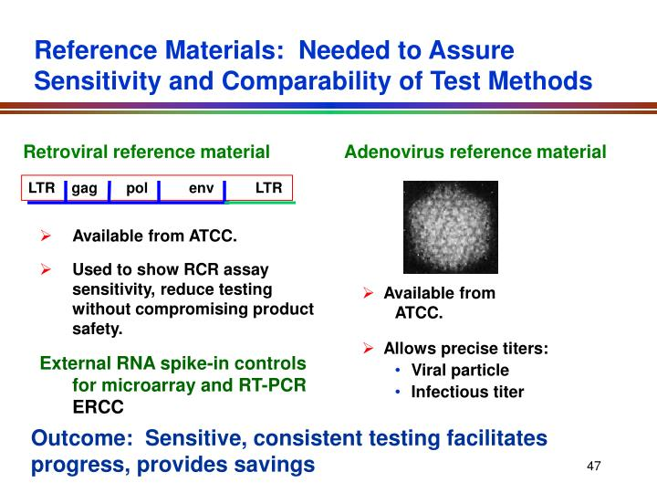 Reference Materials:  Needed to Assure Sensitivity and Comparability of Test Methods