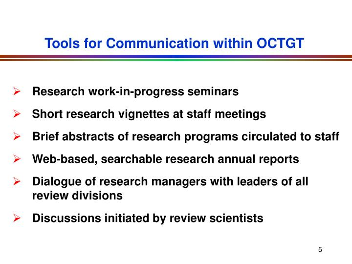 Tools for Communication within OCTGT
