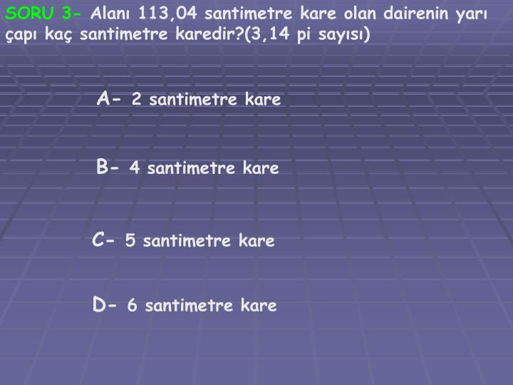 SORU 3-