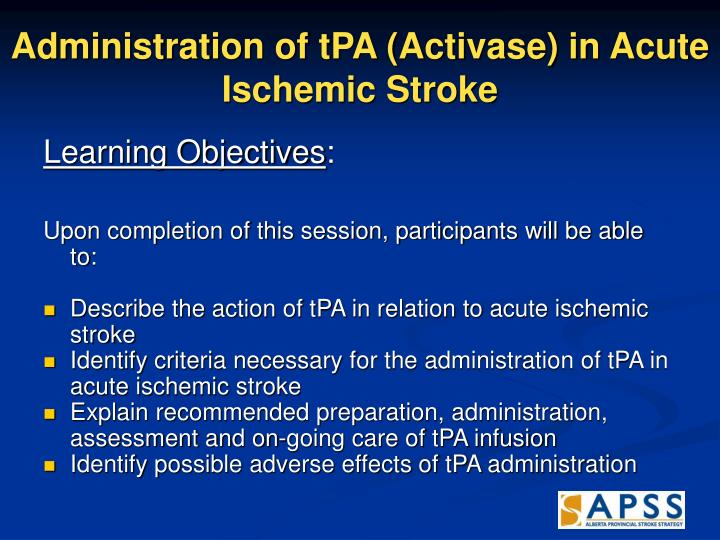 Administration of tpa activase in acute ischemic stroke l.jpg