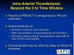 intra arterial thrombolysis beyond the 3 hr time window50