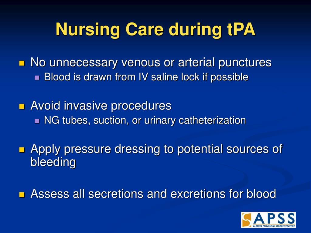 Nursing Care during tPA