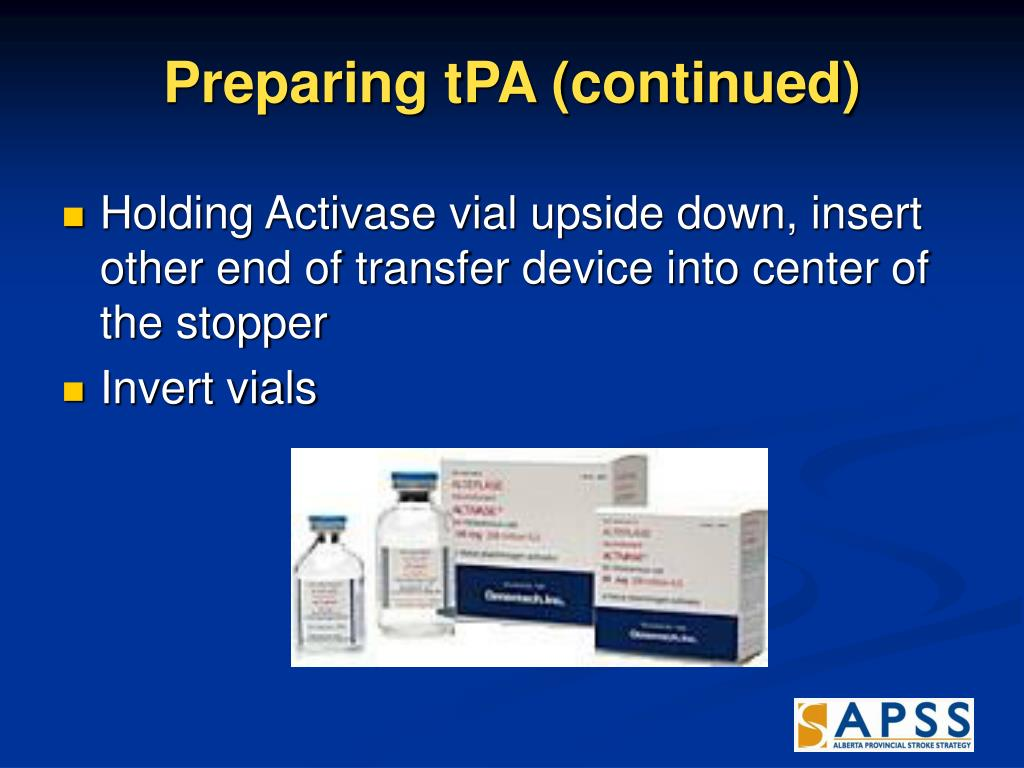 Preparing tPA (continued)