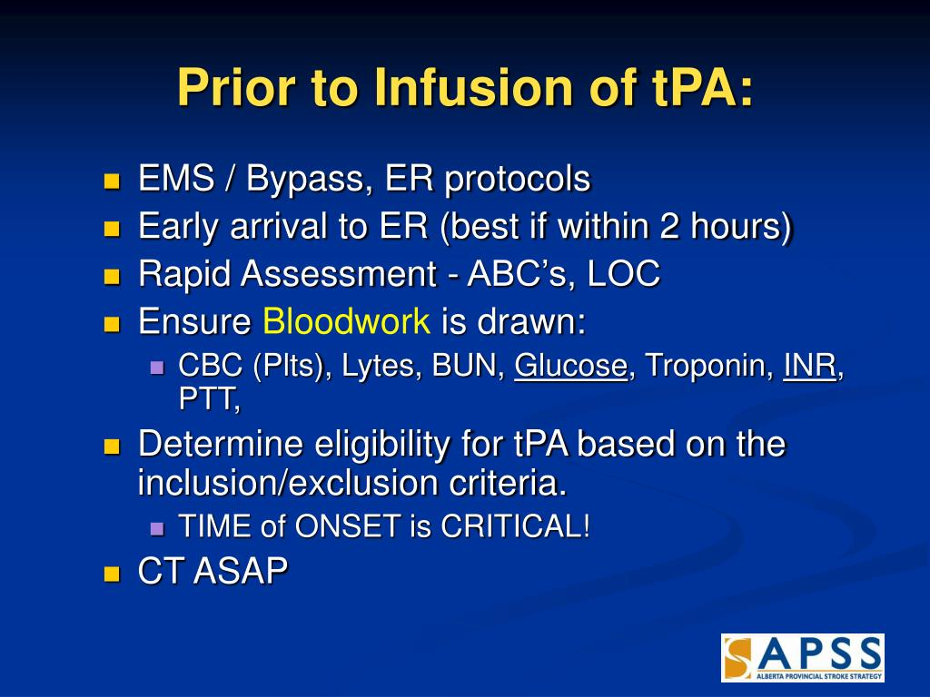 Prior to Infusion of tPA: