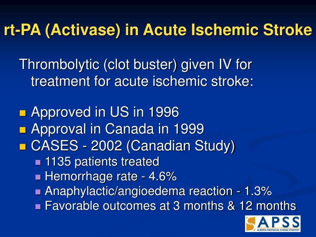 rt-PA (Activase) in Acute Ischemic Stroke