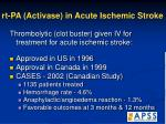 rt pa activase in acute ischemic stroke