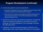 program development continued