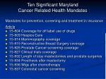 ten significant maryland cancer related health mandates