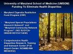 university of maryland school of medicine umsom funding to eliminate health disparities
