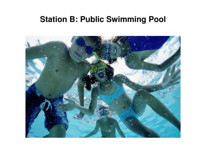 Station B: Public Swimming Pool