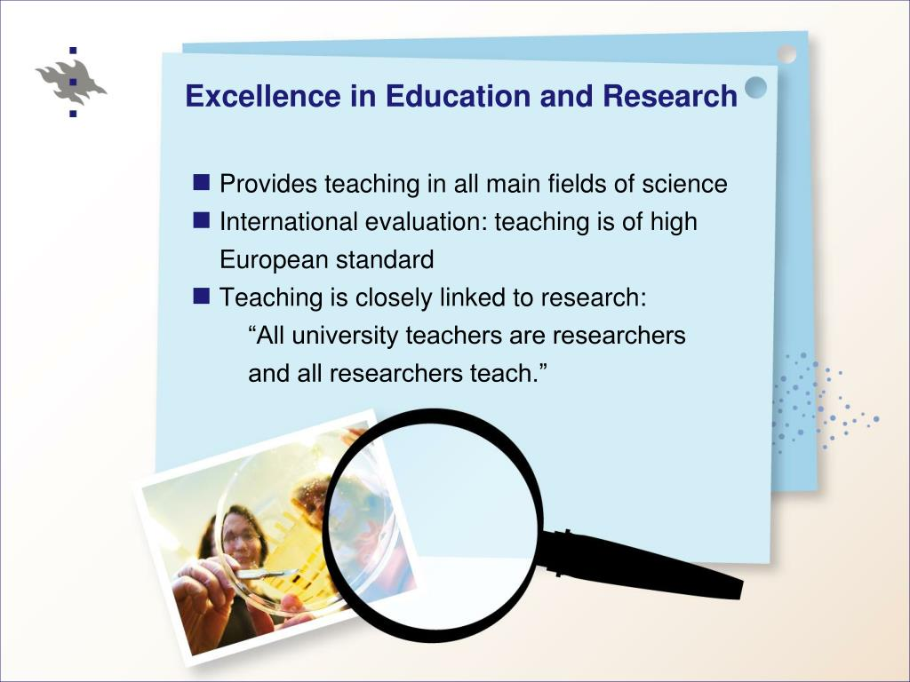 Excellence in Education and Research