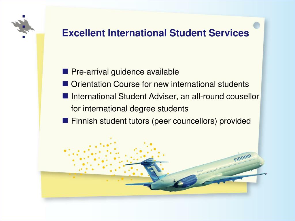 Excellent International Student Services