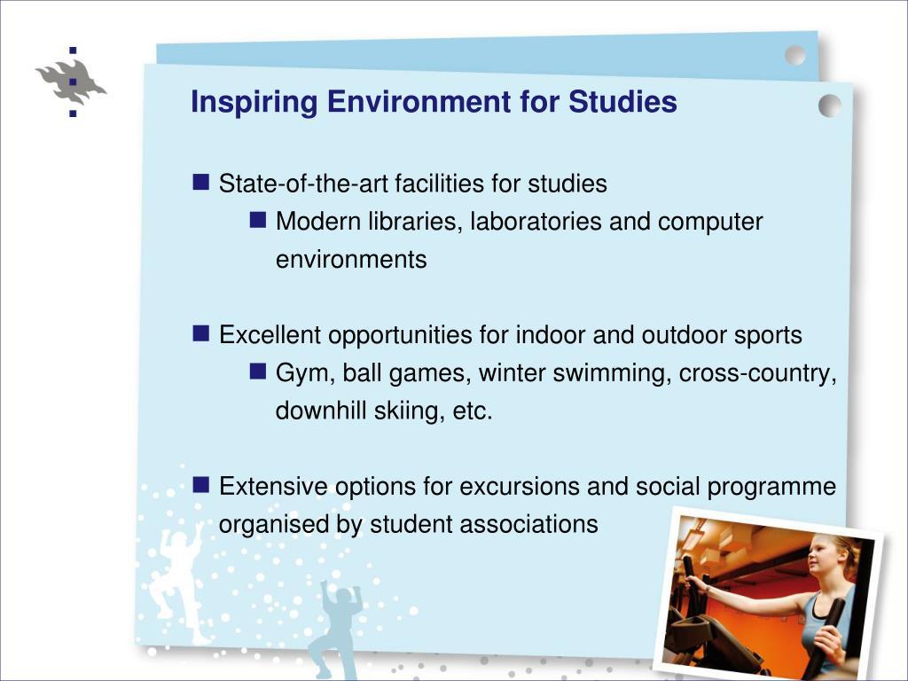 Inspiring Environment for Studies