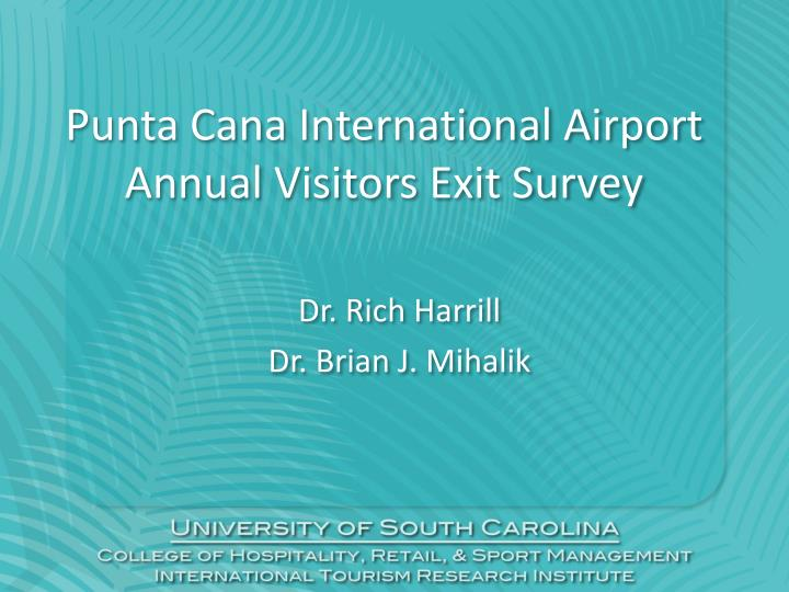 Punta cana international airport annual visitors exit survey l.jpg