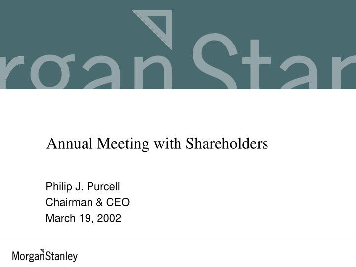 Annual meeting with shareholders
