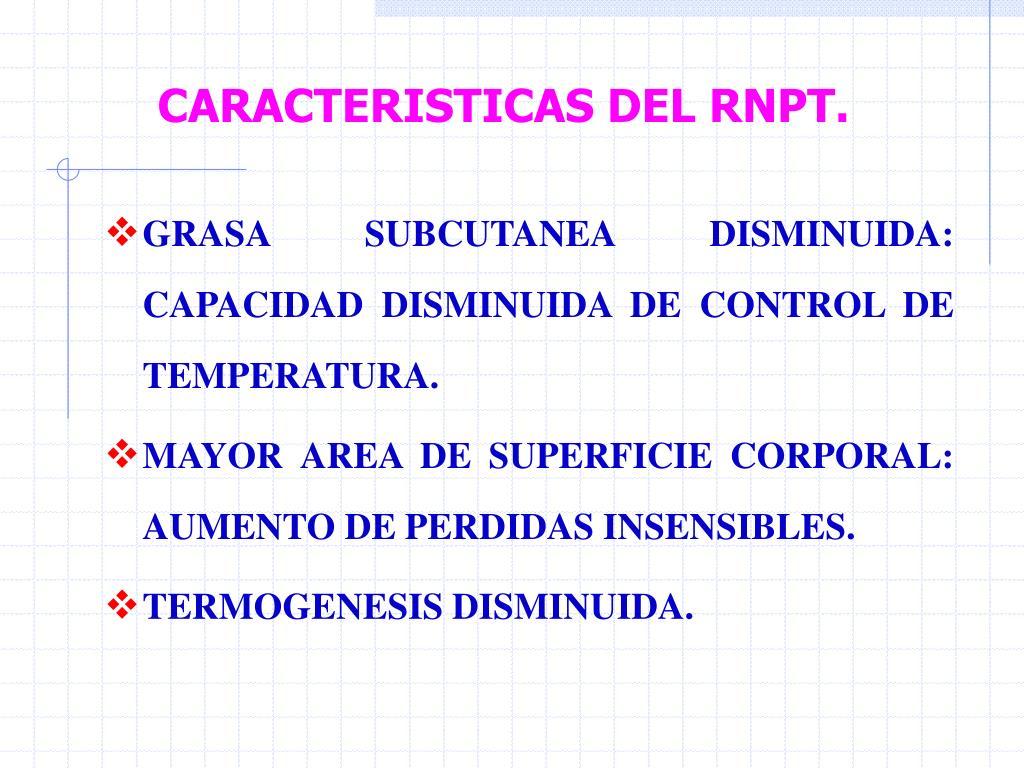 CARACTERISTICAS DEL RNPT.