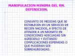 manipulacion minima del rn definicion
