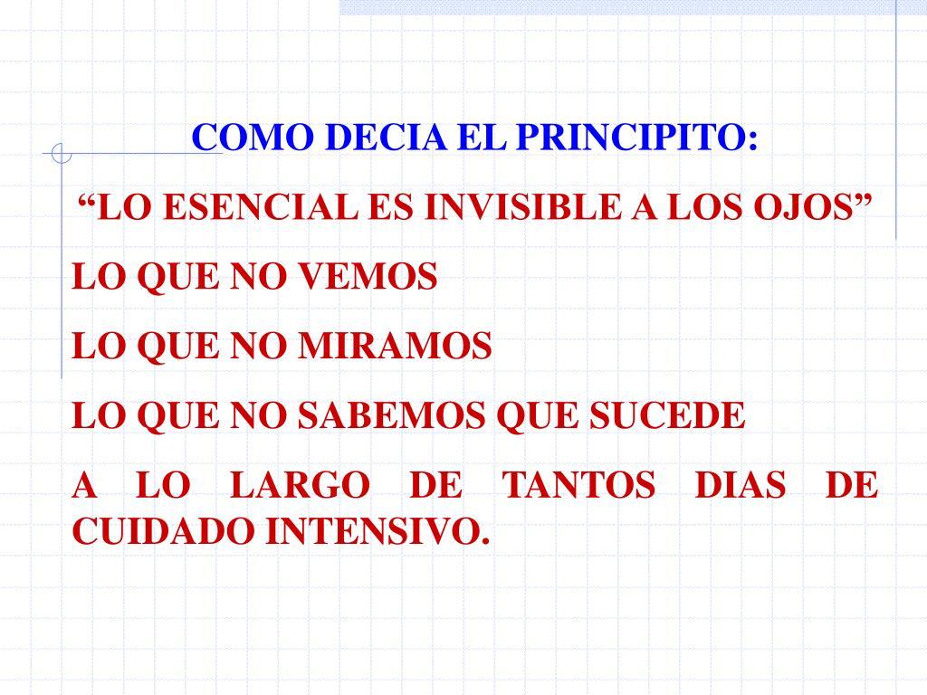 COMO DECIA EL PRINCIPITO:
