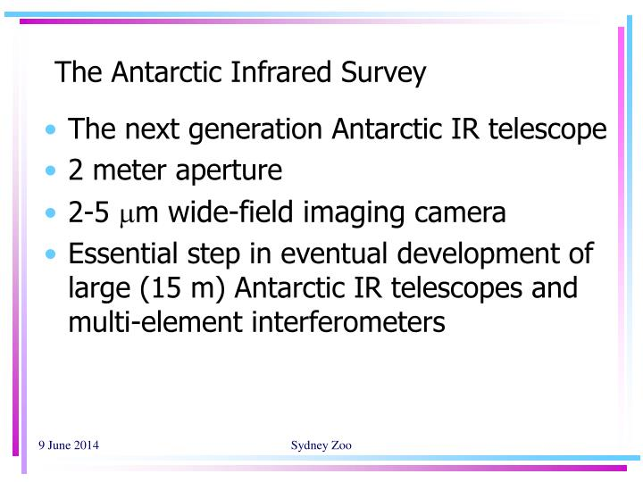 The Antarctic Infrared Survey