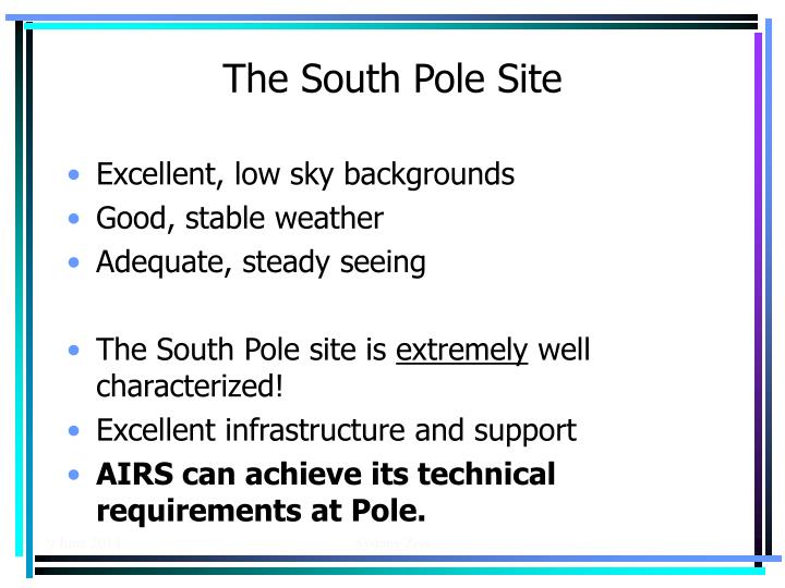 The South Pole Site