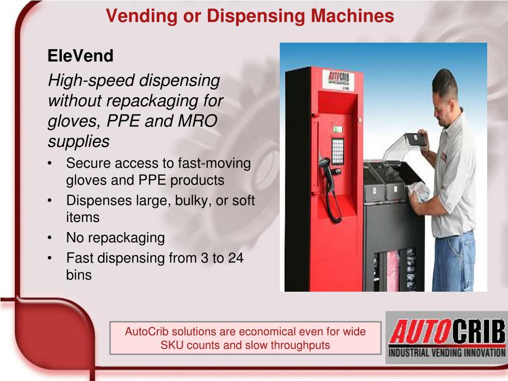 Vending or Dispensing Machines