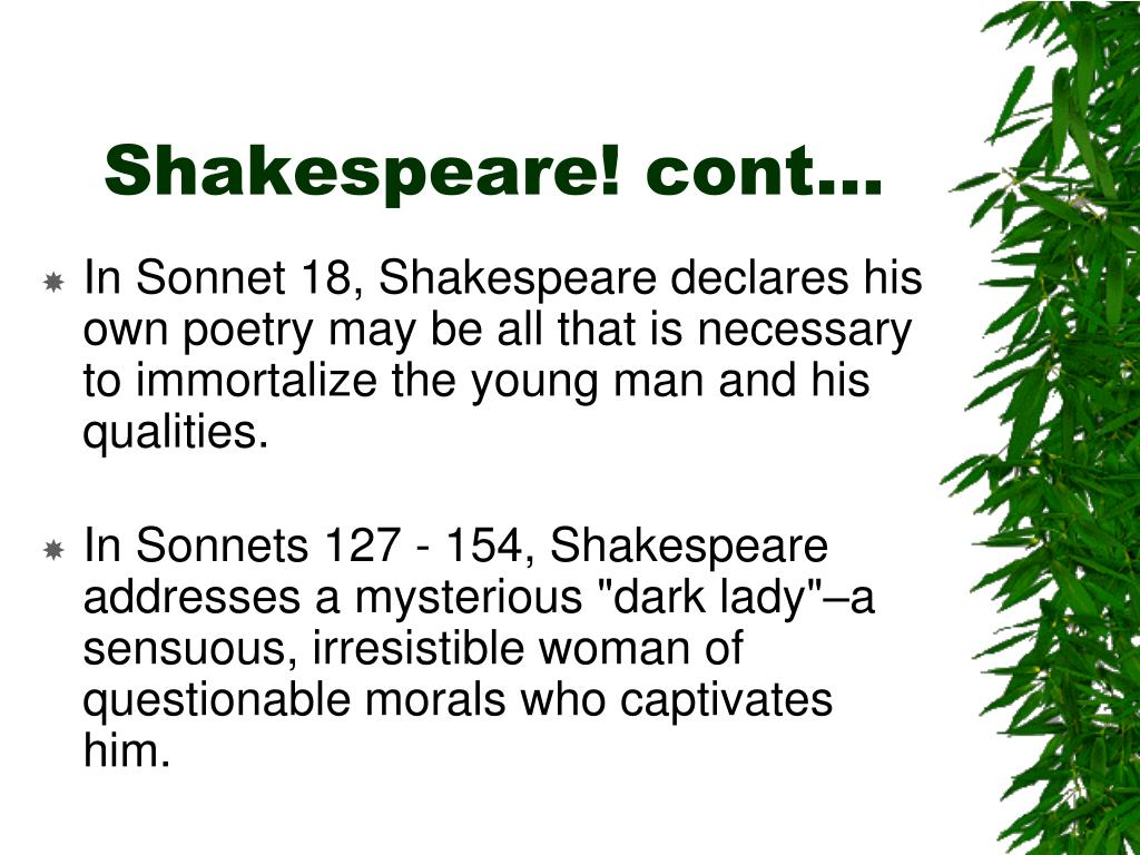 Shakespeare! cont…
