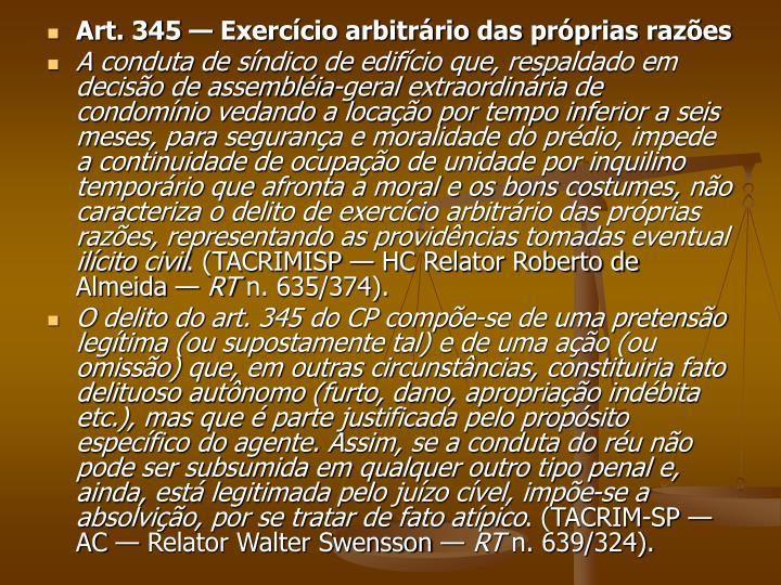 Art. 345 — Exercício arbitrário das próprias razões